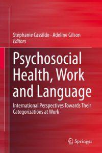 Psychosocial health, work and language